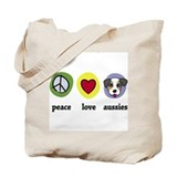 Peace Love Aussies Tote Bag
