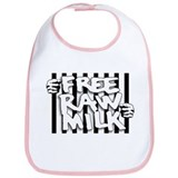 Free Raw Milk Bib