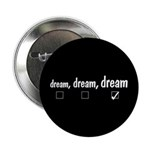 "Big dream 2.25"" Button (10 pack)"