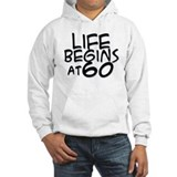 60th birthday life begins black Jumper Hoody