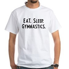Eat, Sleep, Gymnastics Shirt