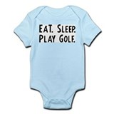 Eat, Sleep, Play Golf Infant Creeper