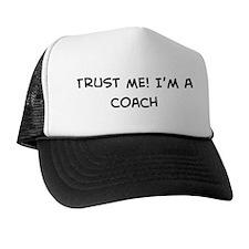Trust Me: Coach Trucker Hat