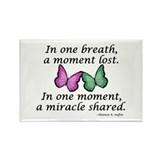 Moment's Miracle Rectangle Magnet