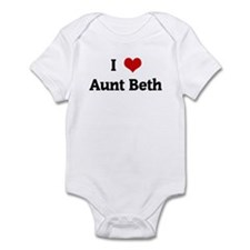 I Love Aunt Beth Infant Bodysuit