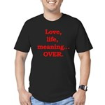 It's Over. Men's Fitted T-Shirt (dark)