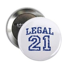 "Legal 21 2.25"" Button"
