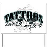 Tattoo Yard Sign