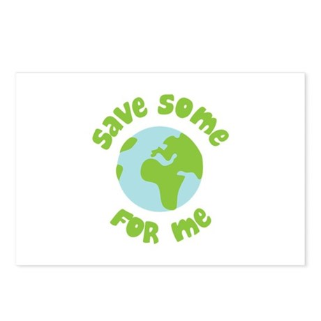 Save Some (Planet Earth) For Me Postcards (Package