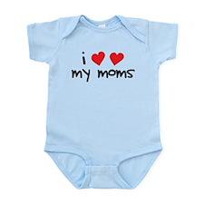 I Love My Moms Infant Bodysuit