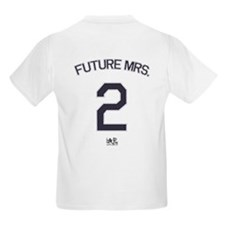 #2 - Future Mrs. T-Shirt