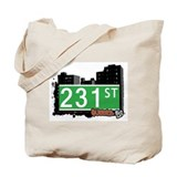231 STREET, QUEENS, NYC Tote Bag