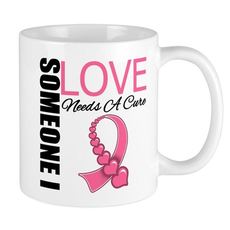 Breast Cancer Needs A Cure Mug