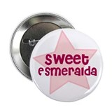 "Sweet Esmeralda 2.25"" Button (100 pack)"