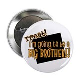 "trick or treat halloween big brother 2.25"" Button"