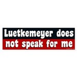 Luetkemeyer does not speak for me sticker