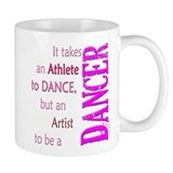 Artist Athlete Dancer Small Mugs