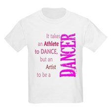 Artist Athlete Dancer T-Shirt