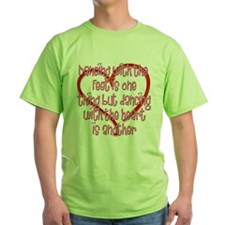 Dancing with Heart and Feet T-Shirt