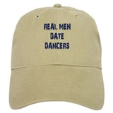 Real Men Date Dancers Baseball Cap