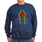 """Glad to be Intact"" (2) Sweatshirt"