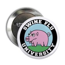 "Swine Flu University 2.25"" Button (100 pack)"