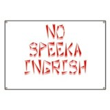 No Speeka Ingrish Banner