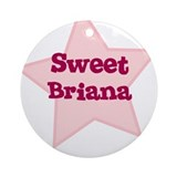 Sweet Briana Ornament (Round)