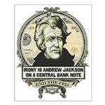 Irony is Andrew Jackson Small Poster