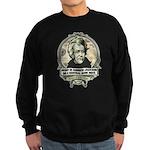 Irony is Andrew Jackson Sweatshirt (dark)