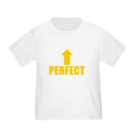 I'm Perfect Toddler T-Shirt