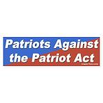 Patriots Against the Patriot Act bumper sticker