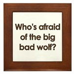 Big Bad Wolf Framed Tile