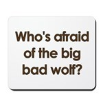 Big Bad Wolf Mousepad