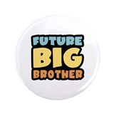 "Future Big Brother 3.5"" Button"