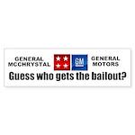 General McChrystal's Bailout Sticker (Bumper 10 pk