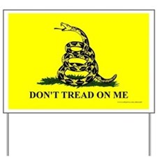 Don't Tread On Me - Yard Sign