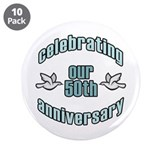 "50th Wedding Doves Anniversary 3.5"" Button (10 pac"