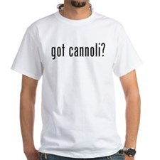 got cannoli? Shirt