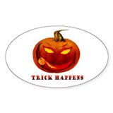 Trick Happens Oval Decal