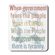 Jefferson Tyranny Quote Mousepad