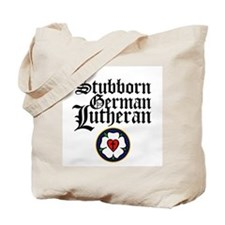 Stubborn German Lutheran Tote Bag