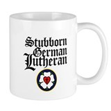 Stubborn German Lutheran Small Mug