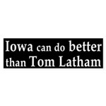 Iowa can do better than Tom Latham sticker