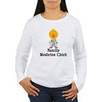 Family Medicine Chick Women's Long Sleeve T-Shirt