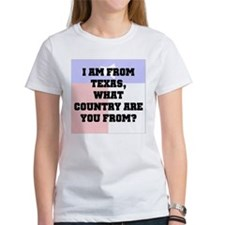 I am from Texas what country are you from Tee