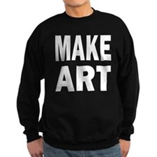 Make Art Sweatshirt