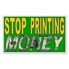 Stop Printing Money (sticker)
