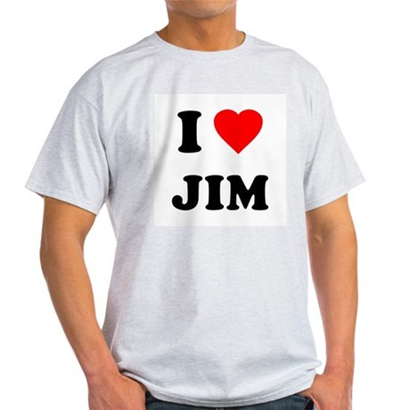 I Love Jim Light T-Shirt