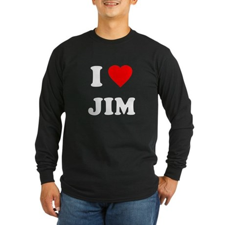 I Love Jim Long Sleeve T-Shirt